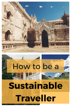 How to Be a Sustainable Traveller | Ecofriendly Travel | Making a Change | Vegan Travel | Sustainable Travel