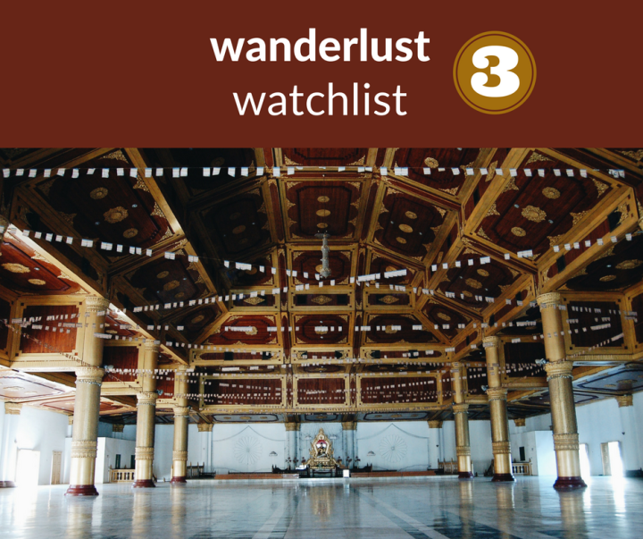unexpected wanderlust watchlist (3)