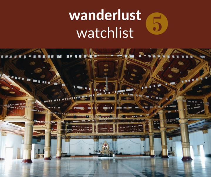 unexpected wanderlust watchlist(5)