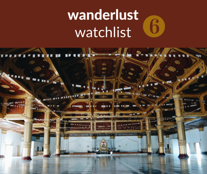 unexpected wanderlust watchlist (6)
