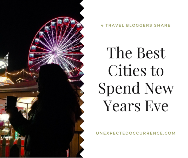 The Best Cities to Visit for New Years Eve