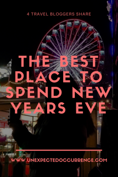 Four Travel Bloggers Share the Best Places to Spend New Years Eve!