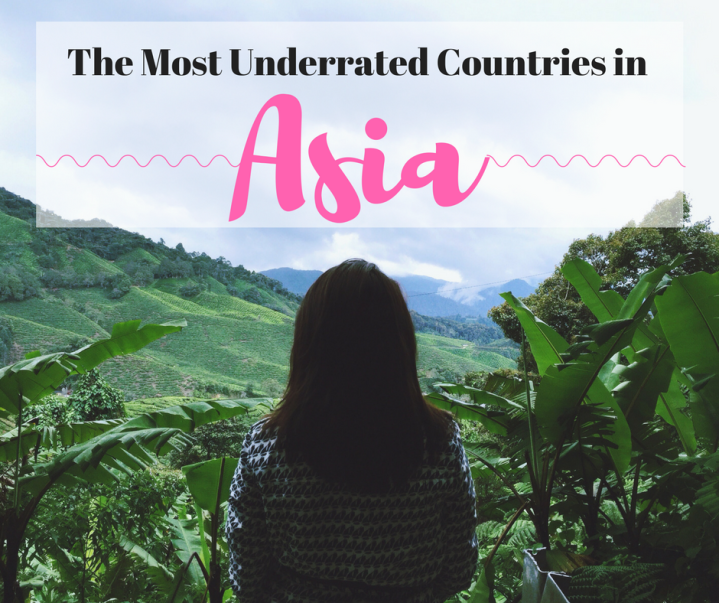 Underrated Countries in Asia: Where you SHOULD be travelling