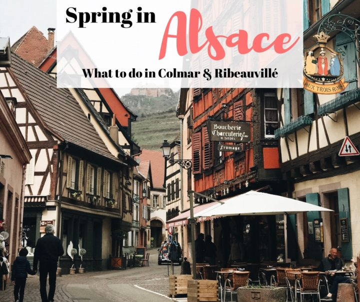 Alsace in April: Colmar Spring Festival and Textiles in Ribeauvillé