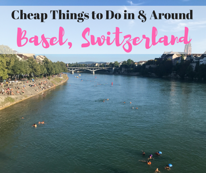 Cheap Things to do in (& around) Basel