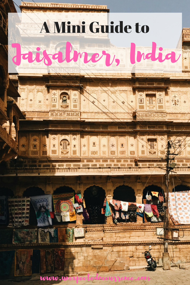 A Mini Guide to Jaisalmer, India | This desert getaway is so underrated! The entire city looks like a sandcastle, and we even got to stay inside the 800 year old fort! Want to know what to do (CAMEL SAFARI!), where to stay, and where to eat? It's all in this post!