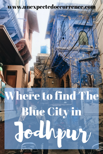 "Where to find The Blue City in Jodhpur | You'd think a place nicknamed ""The Blue City"" would be full of blue! In Jodhpur, just a small part of the city is actually blue! Here's where to find it!"